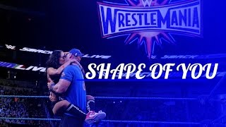 SHAPE OF YOU -  ft. 'john cena-nikki bella'