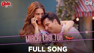 Mirchi Lagi Toh - Full Song - Coolie No.1 | Varun D, Sara Ali K | Alka Y, Kumar S | Lijo, Dj Chetas