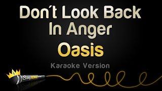 Oasis - Don't Look Back In Anger (Karaoke Version)