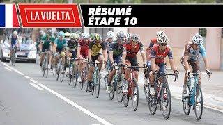 Résumé - Étape 10 - La Vuelta 2017