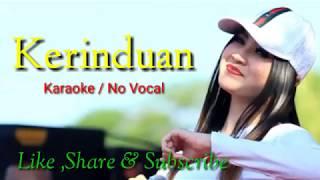Video Nella Kharisma - Kerinduan ( Karaoke / No Vocal ) download MP3, 3GP, MP4, WEBM, AVI, FLV September 2018