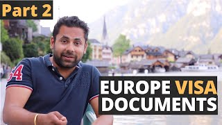 Documents Required for Europe Tourist Visa - Schengen Visa Documents, How to arrange and submit them