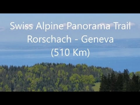 Swiss Alpine Panorama Trail -  East To West