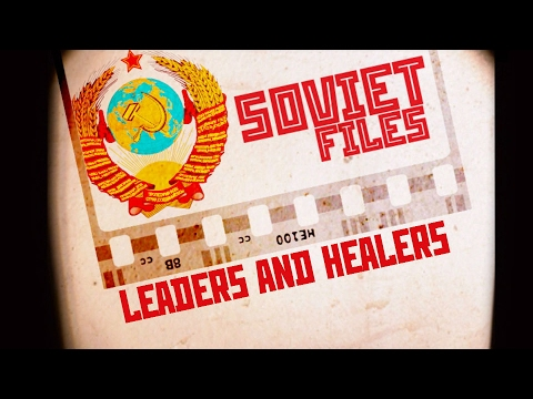 Soviet Files: USSR Leaders & Healers (RT Documentary)
