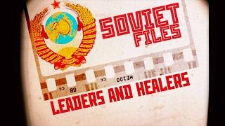 Soviet Files  USSR Leaders & Healers (RT Documentary)