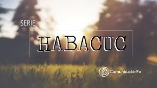 serie habacuc