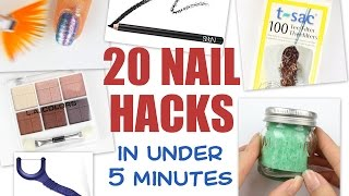 ✔ 20 NAIL HACKS....in under 5 minutes! ✔