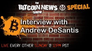 Bitcoin News Special With Andrew DeSantis