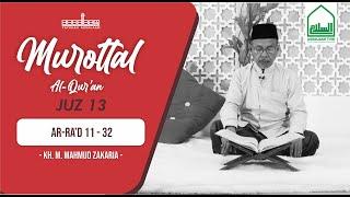 Murottal Al Quran || Juz 13 Ar-Ra'd 12-32 || KH. M. Mahmud Zakaria. [Assalaam TVID]