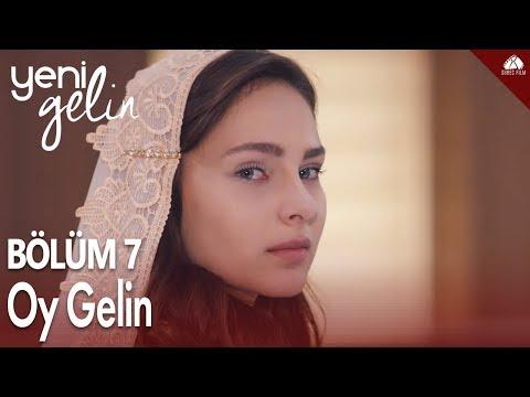 Yeni Gelin - Oy Gelin Klip / 7.Bölüm