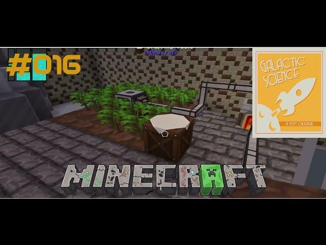Let's Play Minecraft Galactic Science   Baumfarm läuft & Mehr Energie   Folge #016