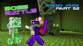 Modded Minecraft - Evolved Creeper Boss Battle [52]