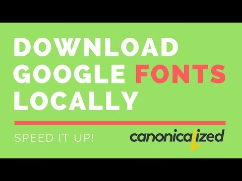 Local Font - Downloading Google fonts has never been easier!