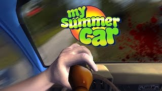 DON'T DRINK AND DRIVE - My Summer Car Gameplay Part 2