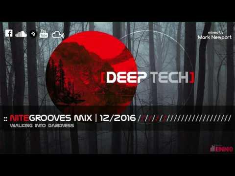 :: nitegrooves mix | Deep House, Tech House & Progressive House | 12/2016