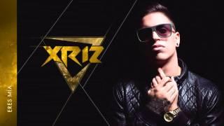 Xriz - Eres mía ( Audio oficial)
