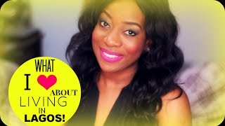 SISIYEMMIE || What I Love About Living In LAGOS!