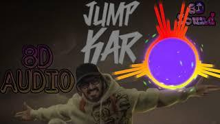 Download Jump Kar Emiway Bantai Bass Boosted 8d Sounds
