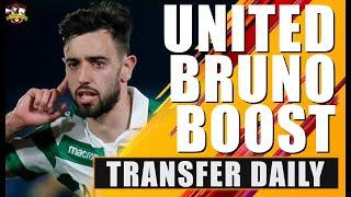 Manchester United get MASSIVE Bruno Fernandes boost! Transfer Daily
