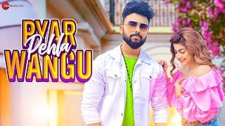 Pyaar Pehla Wangu (Vishal Jaiswal) Mp3 Song Download
