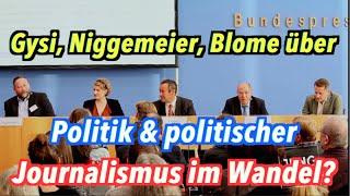 Gysi, Niggemeier & Co: Politik & Journalismus im Medienwandel - BPK Spezial