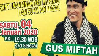 🔴✨ Live Terbaru Gus MIFTAH ... Pengajian Akbar Lucu Ngakak Di Welahan Adipala Cilacap