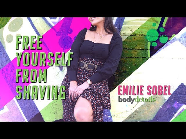 Freedom from Shaving | Hair Grows in Cycles | Emilie Sobel | Body Details |