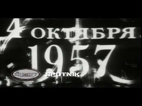 Sputnik - Documentary About First Ever Man-Made Satellite