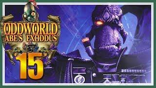 ODDWORLD: ABE'S EXODDUS # 15 ☠️ Kontrolle über General Dripik! [HD60]