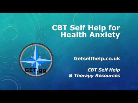 CBT Self Help for Health Anxiety
