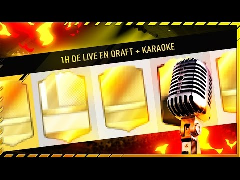 1H DE LIVE EN FUT DRAFT ! + KARAOKE 🎤😂