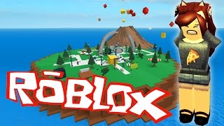 I don't want to die! NATURAL CATASTROPHES ? ROBLOX - NATURAL DISASTER