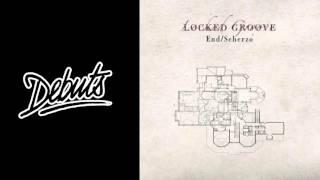 """Locked Groove """"Scherzo"""" - Boiler Room Debuts"""