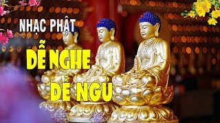 Nhạc Phật Giáo Cho Ta Một Giấc Ngủ Ngon | Nhạc Phật Giáo Tĩnh Tâm Đặc Biệt Hay 2018