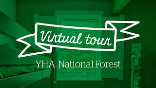 YHA National Forest Virtual Tour