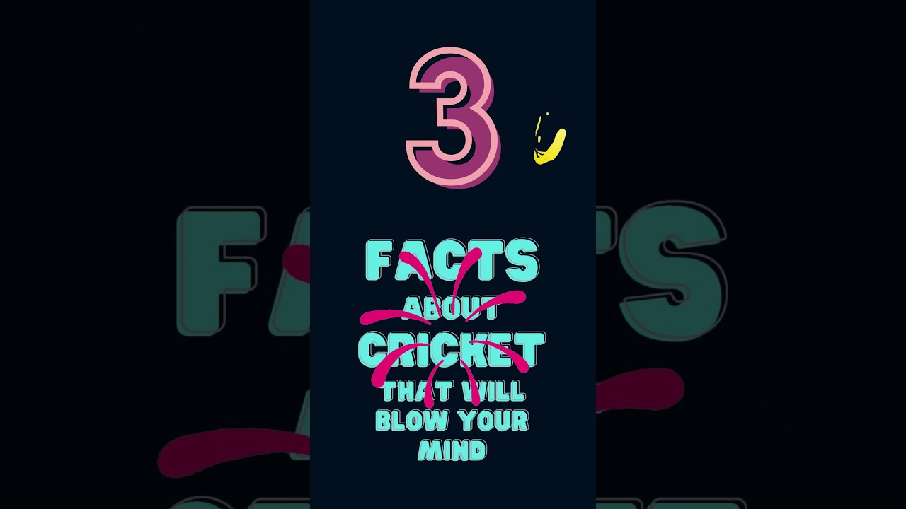 3 facts about cricket that will blow your mind #shorts #cricket