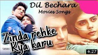 Zinda Rehke Kya Karu | Dil Bechara Movie Song Sushant Singh Rajput | Sanjana Sanghi|