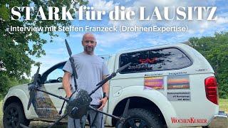 """""""STARK für die LAUSITZ"""" - Interview mit Steffen Franzeck von Drohnen Expertise aus Finsterwalde"""
