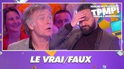 Le Vrai/Faux avec Franck Dubosc