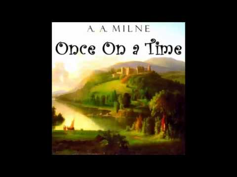 Once on a Time (Dramatic Reading)  - FULL Audiobook