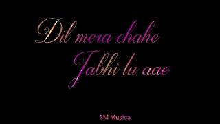 dil-mera-chahe-song-latest-whatsapp-status-2019