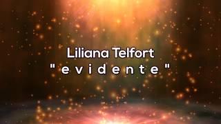 Liliana Telfort Evidente V deo Letras