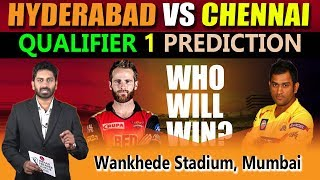 Sunrisers Hyderabad vs Chennai Super Kings, IPL 2018 Qualifier 1 Prediction | Eagle Media Works