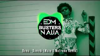 Rema - Dumebi (Maze X Mxtreme Remix)