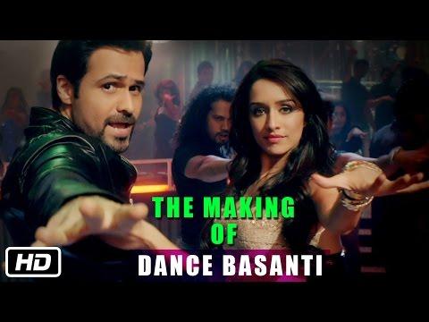 The Making of Dance Basanti - Ungli -...