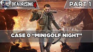 "Dead Rising 4: Gameplay Walkthrough - Part 1 - Case 0 ""Minigolf Night"""