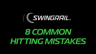 8 COMMON HITTING MISTAKES
