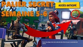 FORTNITE PALIER SECRET WEEK 5-6