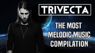 Trivecta The Most Melodic Music Of [Dubstep]