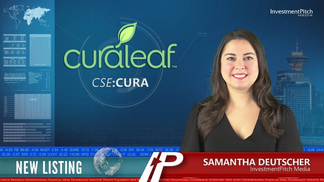 CuraLeaf Holdings (CSE:CURA) New Listing